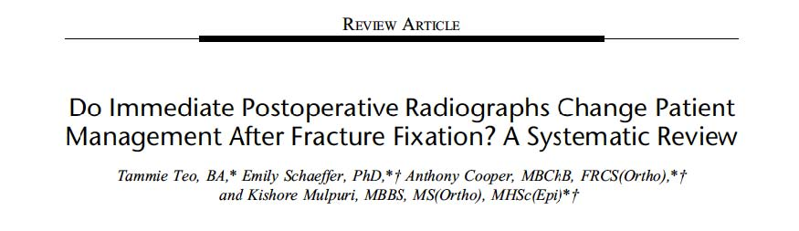 Do immediate Postoperative Radiographs Change Patient Management After Fracture Fixation? A Systematic Review https://hotopicstrauma.com/casos-clinicos/caso-clinico-mujer-65-anos-accidente-baja-energia/